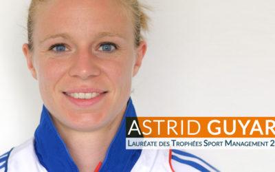 L'âme des Trophées: Astrid Guyart