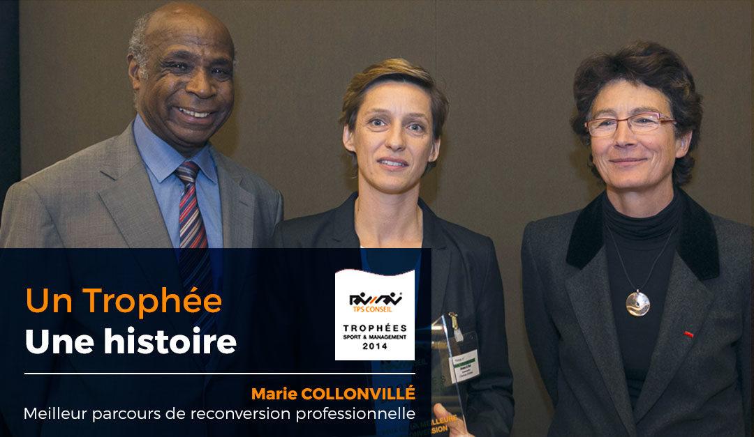 L'âme des Trophées : Marie Collonvillé