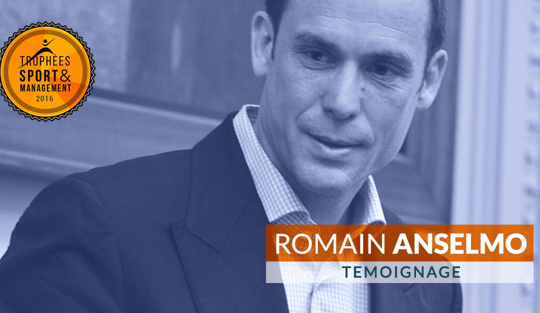 L'âme des Trophées : Romain Anselmo