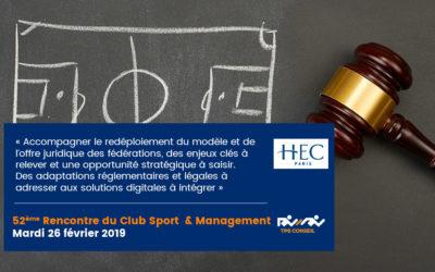 52ème Rencontre du Club Sport & Management