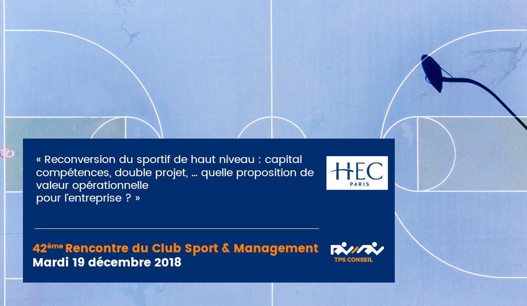 42ème Rencontre du Club Sport & Management