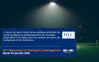 43ème Rencontre du Club Sport & Management
