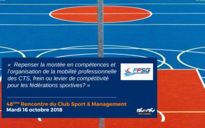 48ème Rencontre du Club Sport & Management