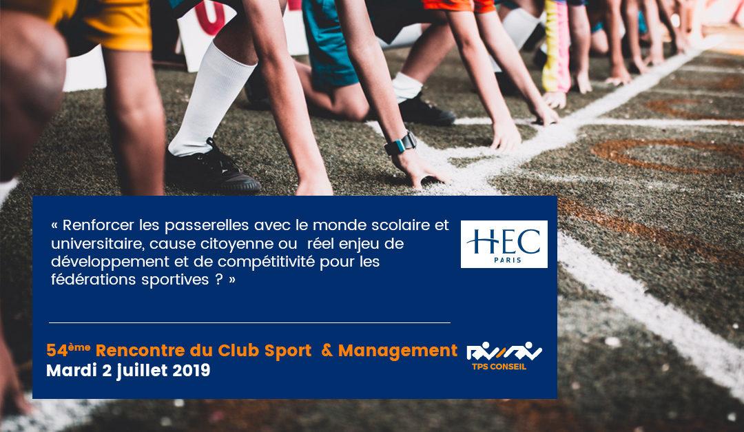 54ème Rencontre du Club Sport & Management