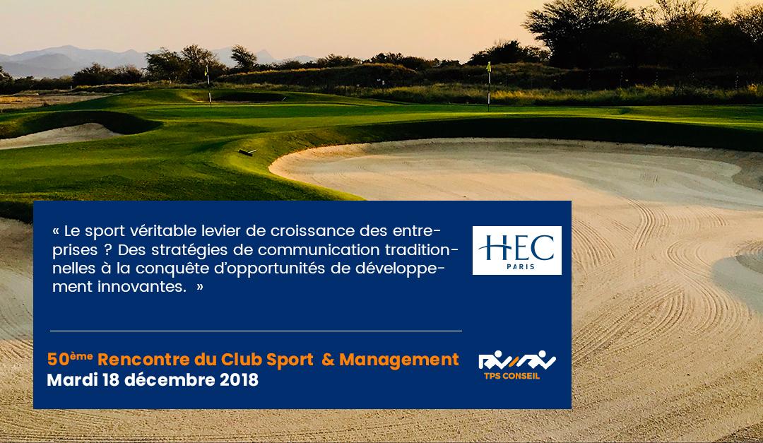 50ème Rencontre du Club Sport & Management