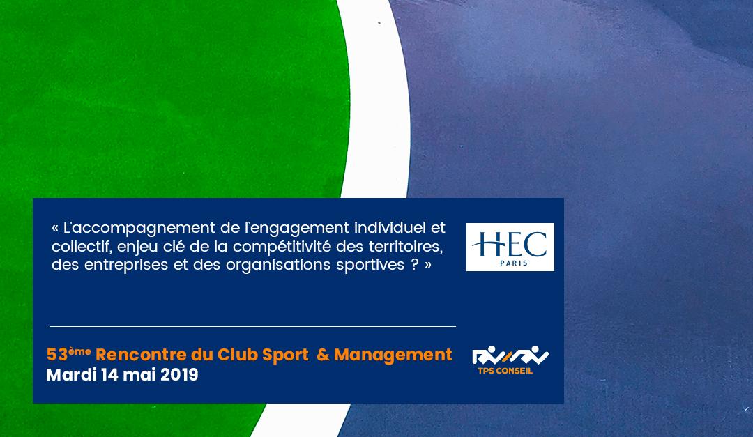 53ème Rencontre du Club Sport & Management