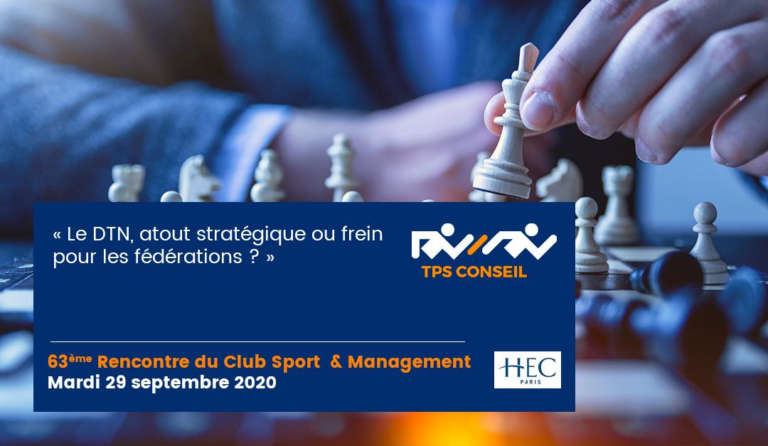 63ème Rencontre du Club Sport & Management