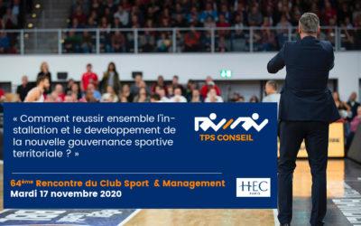 64ème Rencontre du Club Sport & Management