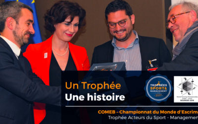 L'âme des Trophées : COMEB Championnats du Monde d'Escrime à Bourges
