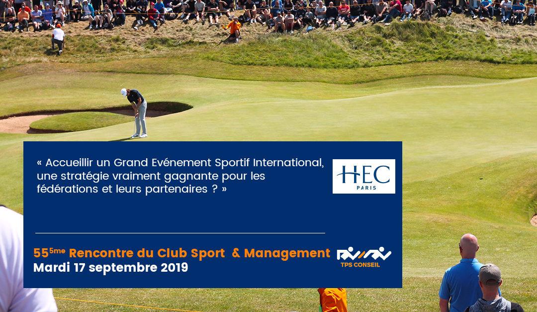 55ème Rencontre du Club Sport & Management