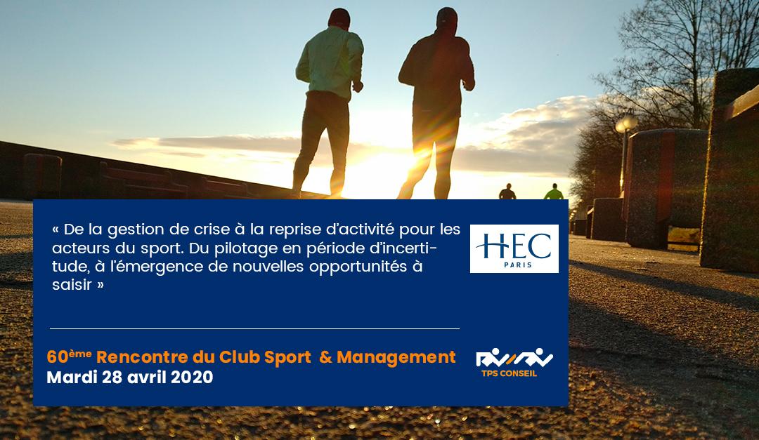60ème Rencontre du Club Sport & Management
