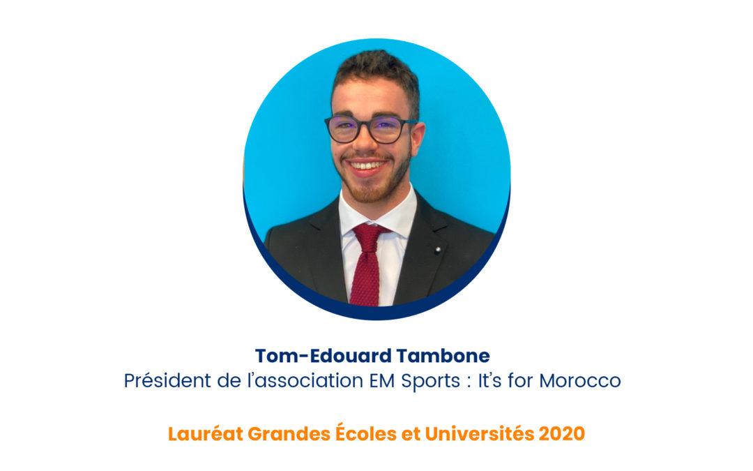 Tom-Edouard Tambone, Président de l'association EM Sports : It's for Morocco – Lauréat Grandes Écoles et Universités 2020