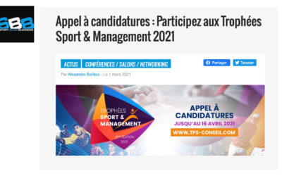 Sport Buzz Business – Appel à candidatures : Participez aux Trophées Sport & Management 2021 – 1 mars 2021