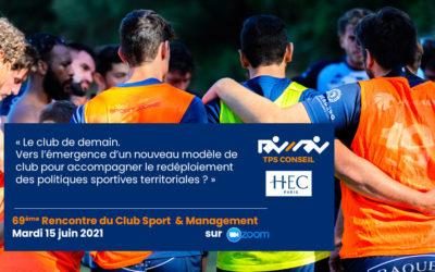 69ème Rencontre du Club Sport & Management
