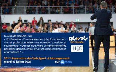 70ème Rencontre du Club Sport & Management
