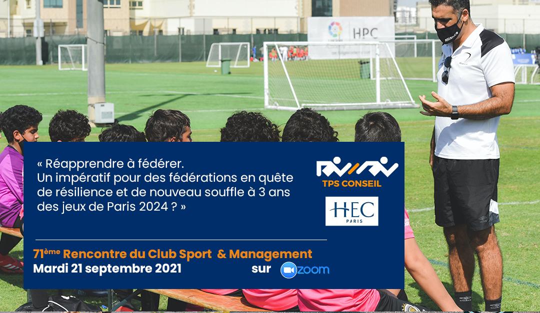 71ème Rencontre du Club Sport & Management